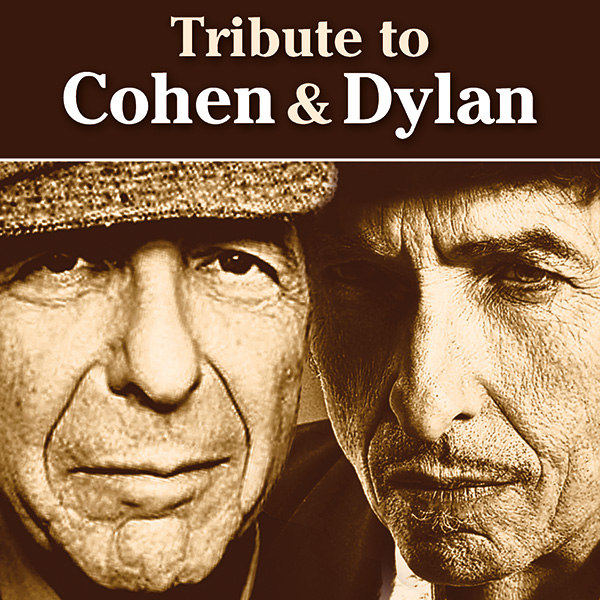 Tribute to Cohen & Dylan