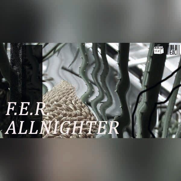 F.E.R. Allnighter